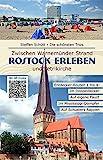 Rostock Erleben: Die schönsten Trips | Zwischen Warnemünder Strand und Petrikirche