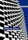 """Hotel der Spione: Das """"Neptun"""" in Warnemünde"""